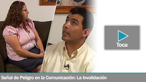 Senal de Peligro en la Comunicacion: La Invalidacion