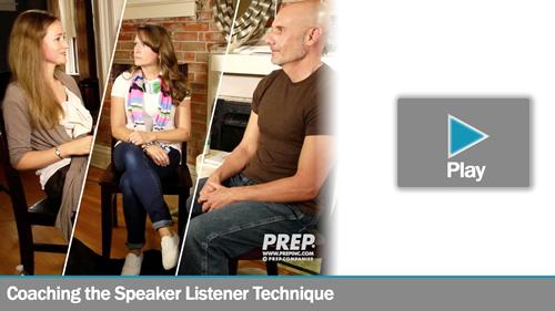 Coaching the Speaker Listener Technique